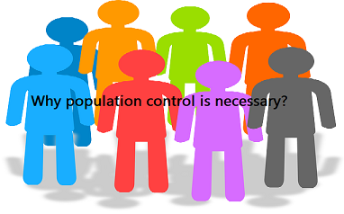 Why population control is necessary | Why population control is important