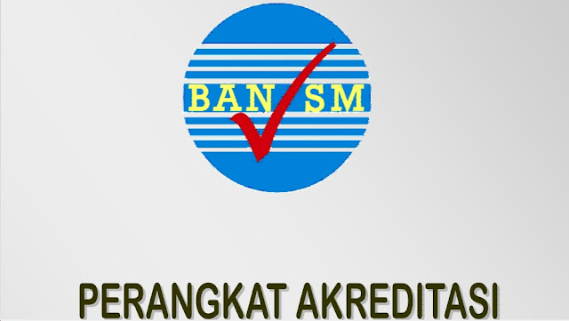 Perangkat Instrument Akreditasi 2017 SD/MI-SMP/MTS-SMA/MA-SMK/MAK-SDLB-SMPLB-SMALB