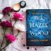 [LIVRO]  Hazel Wood: A Origem do Azar, Melissa Albert