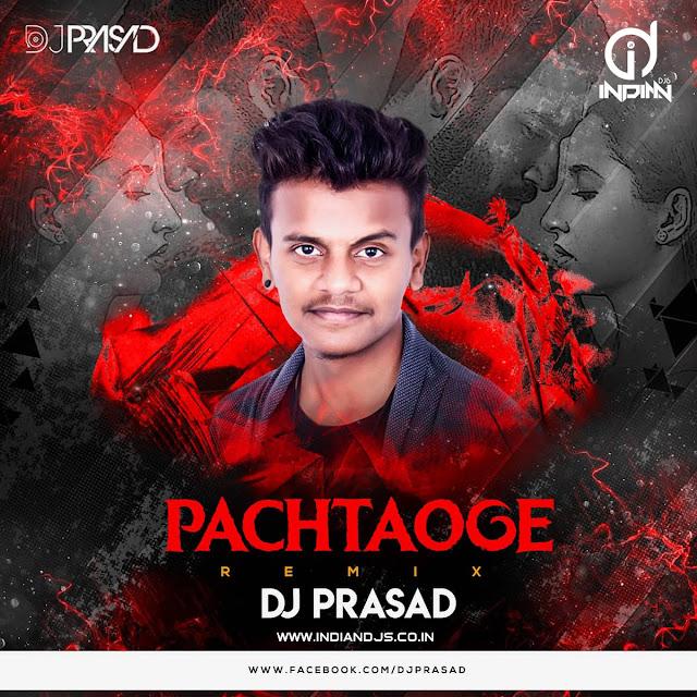 Pachtaoge (Remix) DJ Prasad