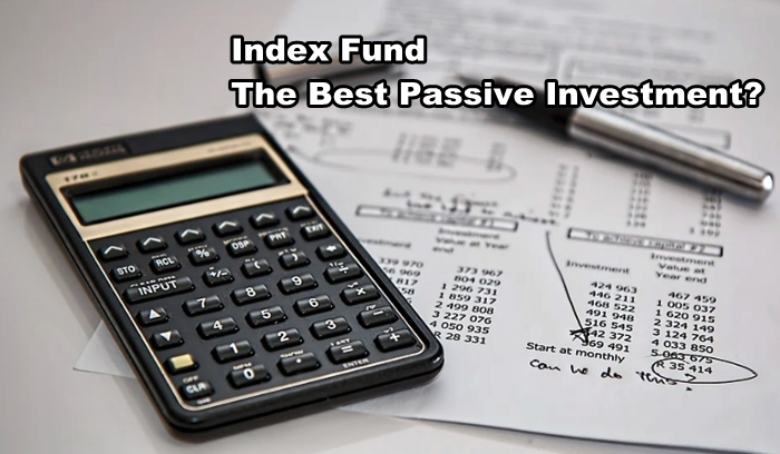 Index Fund The Best Passive Investment?