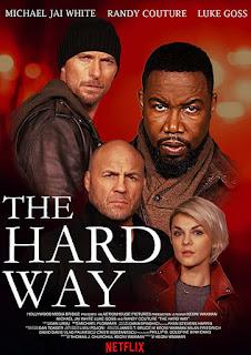 مشاهدة فيلم The Hard Way 2019 مترجم