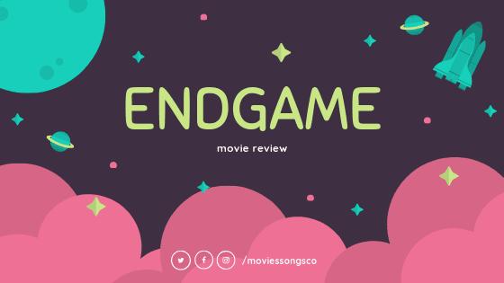 Endgame Last Review