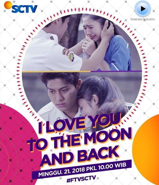 Daftar Nama Pemain FTV I Love You to the Moon and Back SCTV Lengkap