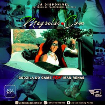Godzila Do Game ft. Dj Man Renas - Magrelas.com (Afro House)