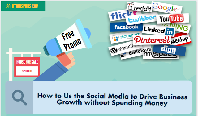 How-to-Us-the-Social-Media-to-Drive-Business-Growth-without-Spending-Money