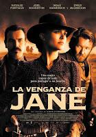 Jane Tomó las Armas / La Venganza de Jane
