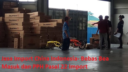 Jasa Import China Indonesia-Import LCL FOB China Ke Indonesia