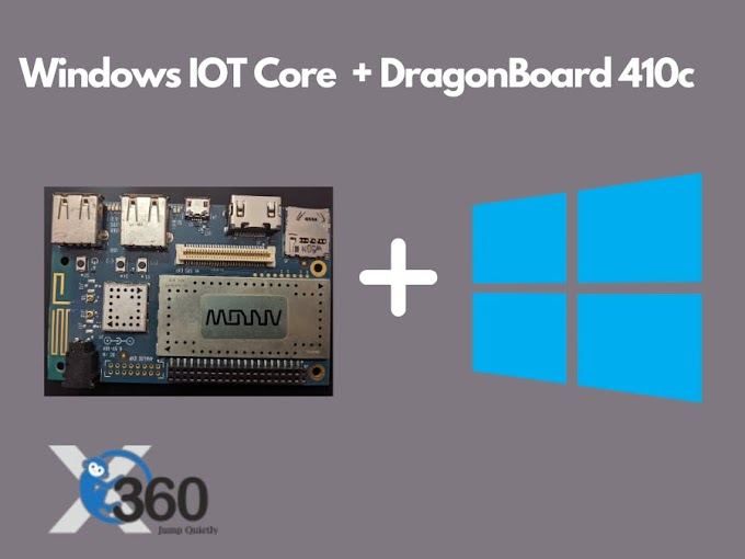 Get Started DragonBoard 410c with Windows IoT Core