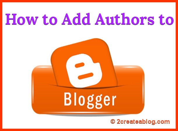 How to Add Authors to Blogger