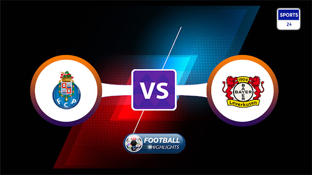 Porto vs Bayer Leverkusen – Highlights