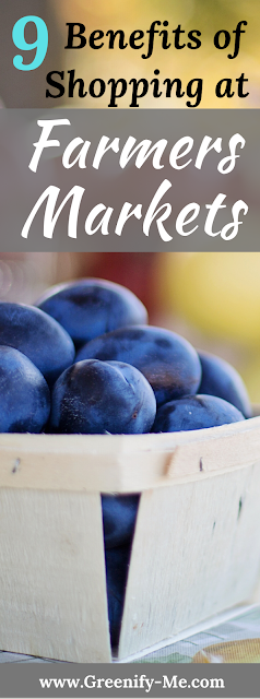 9 Benefits of Shopping at Farmers Markets