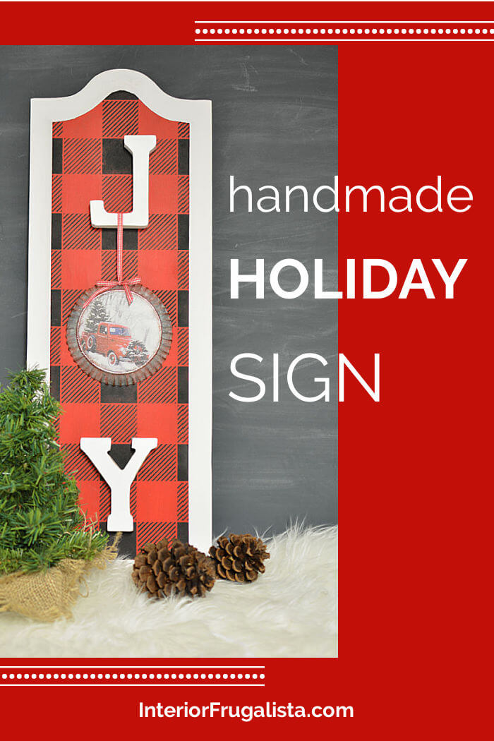 How to repurpose cabinet door panels into festive JOY Christmas Signs by Interior Frugalista and stenciled with rustic buffalo check plaid. Easy and affordable DIY Christmas decoration idea. #diychristmassign #homemadechristmas #festivechristmasideas