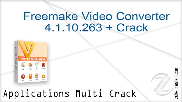Freemake Video Converter 4.1.10.263 + Crack   |   52 MB