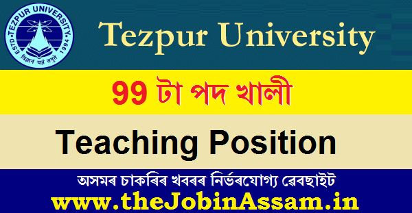 Tezpur University Recruitment 2021: