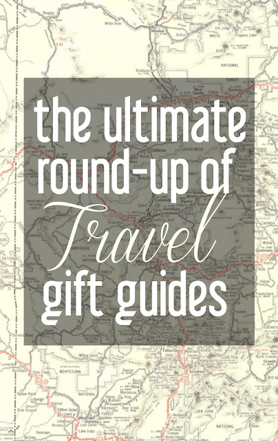 The Ultimate Round-up of Travel Gift Guides | CosmosMariners.com
