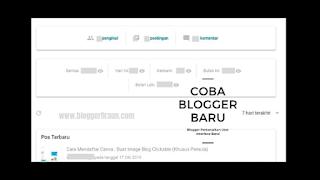 Analitycs Blogger terlihat lega di mata : Perkenalkan User Interface Baru Blogger!