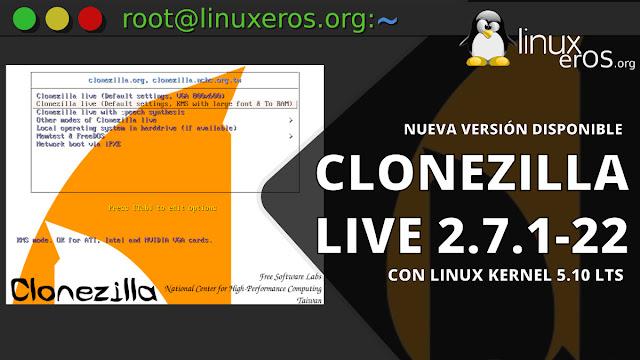 Clonezilla Live 2.7.1, con Linux 5.10 LTS, soporte mejorado para RAID