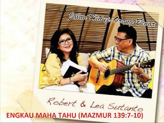 Lirik dan Kord Lagu Engkau Maha Tahu (Robert & Lea Sutanto)