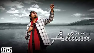 Checkout New Song Ailaan lyrics by Arko on lyricsaavn