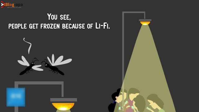 People get frozen because of Li-Fi