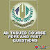 Just In : All Course PDFS and Past Questions From 100 level to 400 Level For All Tasuedites - Click to View and download