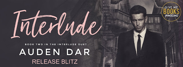 [New Release] INTERLUDE by Auden Dar @AudenDar @GiveMeBooksBlog #Review #Giveaway