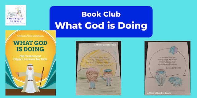 What God is Doing book cover; two coloring pages; A Mom's Quest to Teach logo