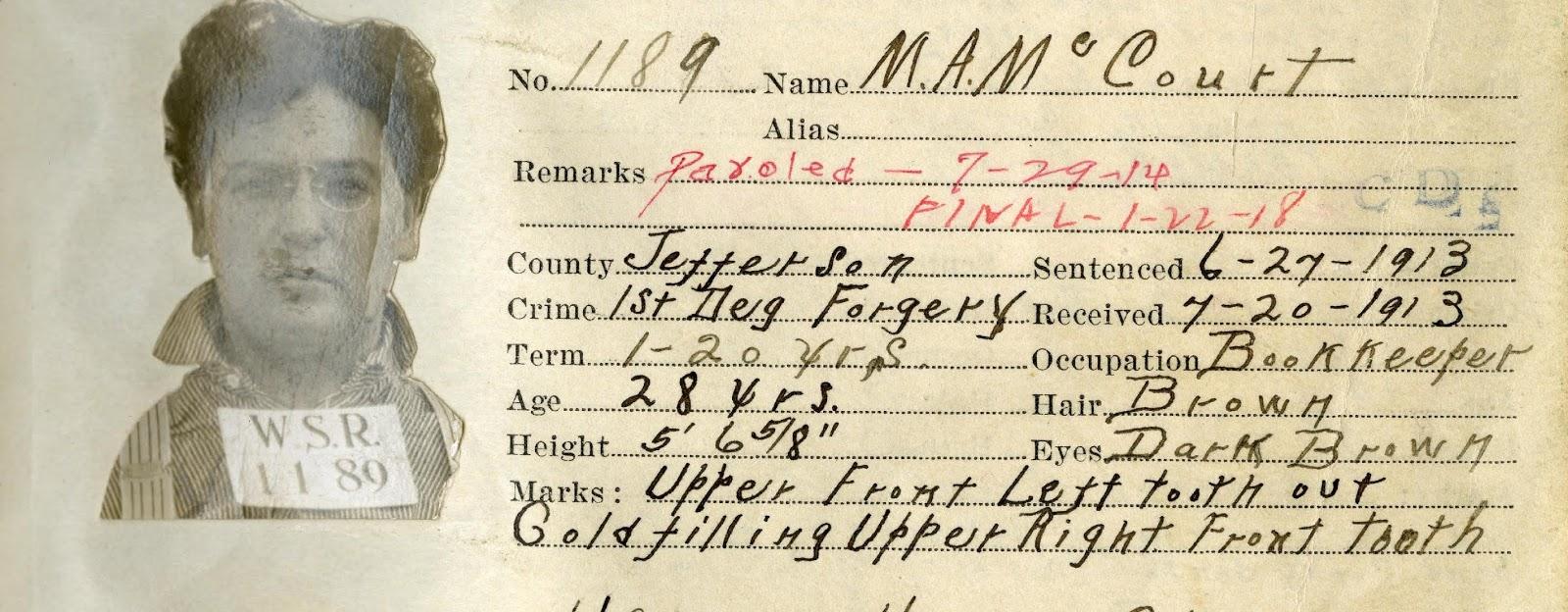 Criminal Genealogy: Myron A McCourt: Forgery 1st Degree