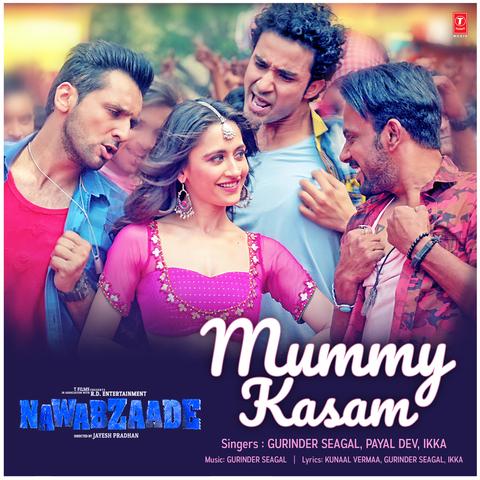 Mummy Kasam - Nawabzaade (2018)