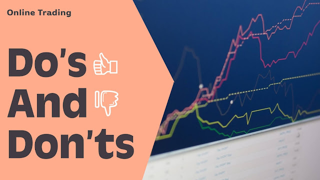 Online Trading The Do's And Don'ts