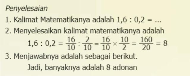 Bilangan desimal merupakan bentuk lain dari pecahan dengan penyebut 10, 100, 1000, dan seterusnya. Penyelesaian perkalian desimal dapat dilakukan dengan cara  :   1. mengubah bentuk desimal menjadi pecahan, atau   2. mengalikan langsung dengan cara susun.