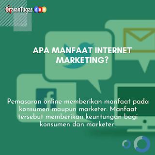 Apa Manfaat internet marketing?
