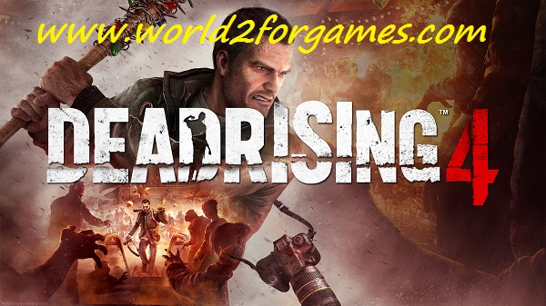 Free Download Dead Rising 4