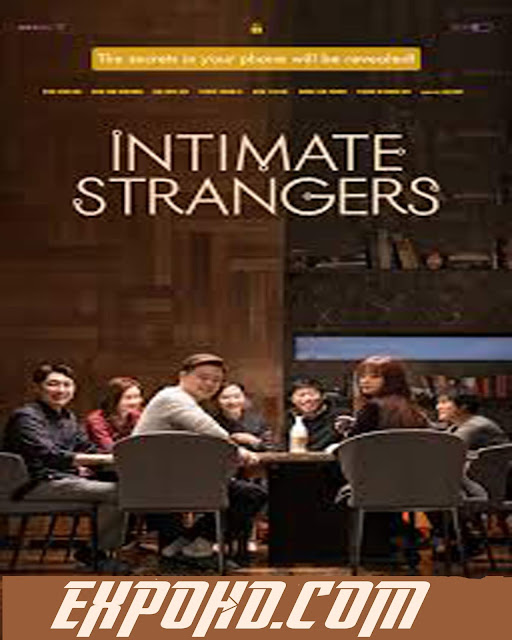 Intimate Strangers 2018 IMDb 480p | BluRay 720p | HD 1080p | Esub 1.2Gbs [Watch Now]