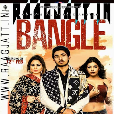 Bangle by Gurlez Akhtar & Mandys lyrics