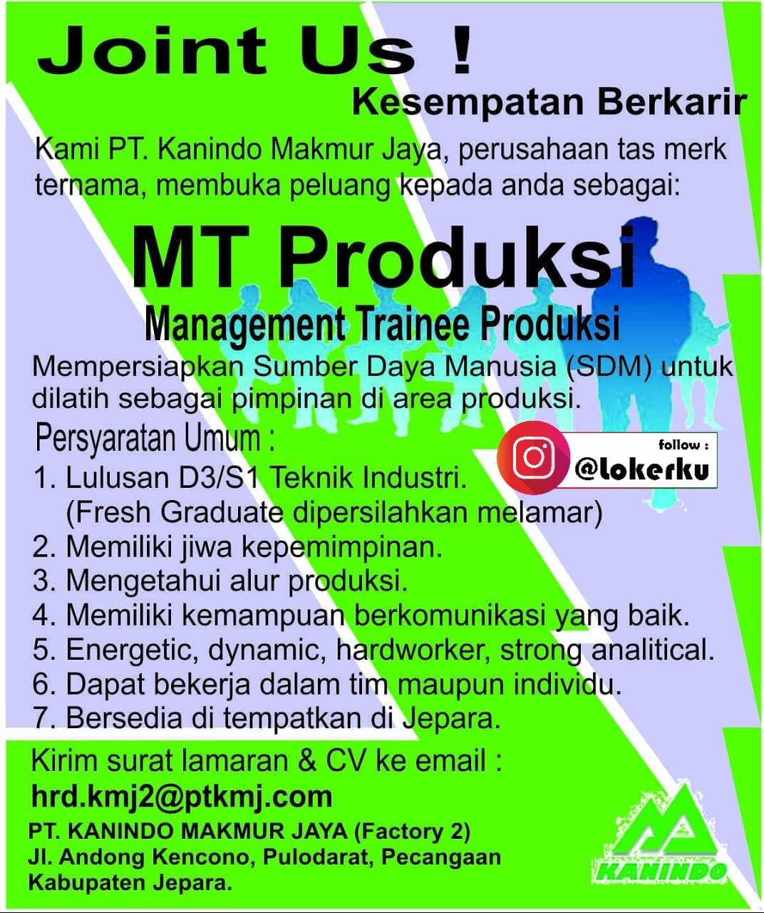 Informasi Lowongan Kerja Jepara Sebagai Management Trainee Produksi di PT. Kanindo Makmur Jaya Factory 2 Jepara