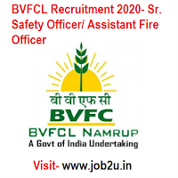 BVFCL Recruitment 2020,Sr. Safety Officer, Assistant Fire Officer