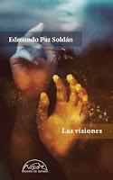 Las visiones de Edmundo Paz Soldán