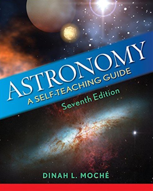 Astronomy A Self-Teaching Guide, Seventh Edition Moche, Dinah L. in pdf
