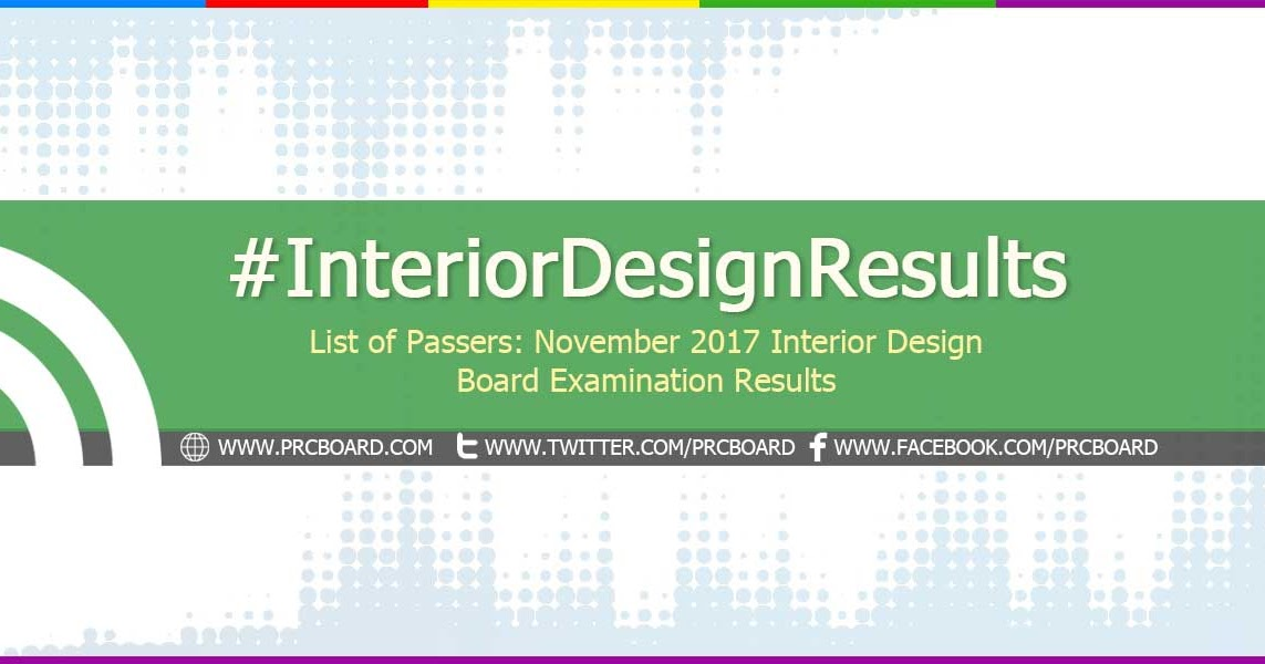 PRC RESULTS November 2017 Interior Design Board Exam List Of Passers
