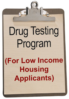 Drug Testing Program For Low Income Housing Applicants