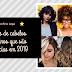 Os cortes de cabelos femininos mais pedidos nos salões de beleza em 2019