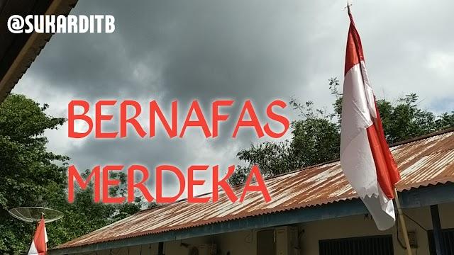 Bernafas Merdeka - Puisi Sukardi (Adi TB)