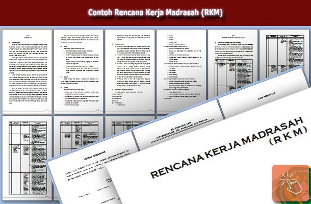 Contoh Rencana Kerja Madrasah (RKM)