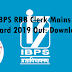 IBPS RRB Clerk Mains Admit Card 2019 Out: Download Here
