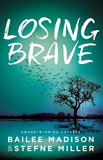 Book Review: Losing Brave, by Bailee Madison and Stefne Miller