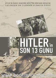 Savaş Özpınar - Hitler'in Son 13 Günü