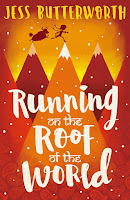 Books: Running on the Roof of the World by Jess Butterworth (Age: 11+ years)