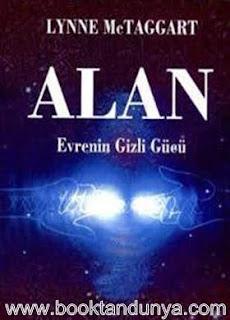 Lynne Mctaggart - Alan - Evrenin Gizli Gücü